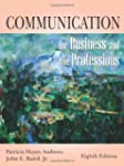 Communication for Business and the Pr...