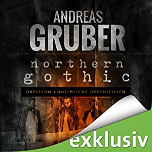 Northern Gothic Hörbuch