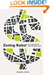 Zoning Rules!: The Economics of Land...