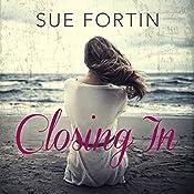 Closing In | [Sue Fortin]