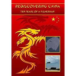 Rediscovering China: Ten Years of a Fisherman: A Sea of Change