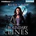 Boundary Lines: Boundary Magic, Book 2 (       UNABRIDGED) by Melissa F. Olson Narrated by Kate Rudd