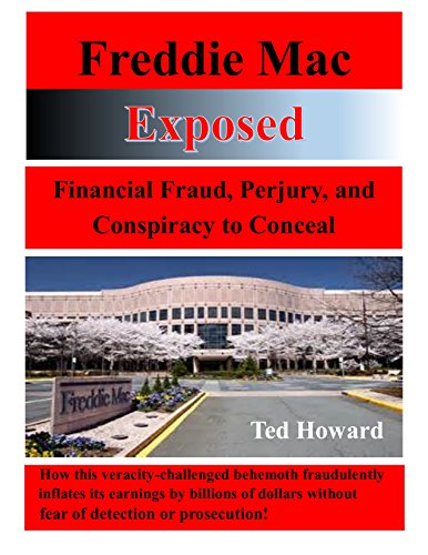 freddie-mac-exposed-financial-fraud-perjury-and-conspiracy-to-conceal-english-edition