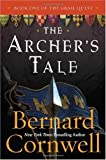 """The Archer's Tale (The Grail Quest, Book 1)"" av Bernard Cornwell"