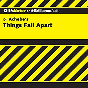 Things Fall Apart: CliffsNotes Audiobook