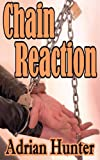 img - for Chain Reaction: The Best BDSM Erotica of Tales of Adrian Hunter [The Sizzler Editions