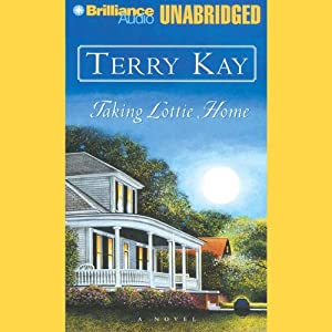 Taking Lottie Home | [Terry Kay]