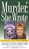 Murder She Wrote: A Little Yuletide Murder (0451194756) by Fletcher, Jessica