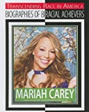 Mariah Carey: Singer, Songwriter, Record Producer,