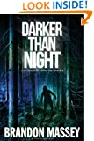 Darker Than Night: A Collection of Horror and Suspense Short Stories
