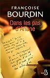 echange, troc Françoise Bourdin - Dans les pas d'Ariane