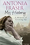 My History: A Memoir of Growing Up (English Edition)
