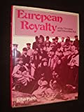 img - for European Royalty of the Victorian and Edwardian Era book / textbook / text book