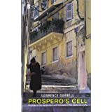 Prospero's Cell (Faber Library 4): Guide to the Landscape and Manners of the Island of Corfuby Lawrence Durrell