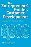 img - for The Entrepreneur's Guide to Customer Development: A cheat sheet to The Four Steps to the Epiphany by Cooper, Brant, Vlaskovits, Patrick (July 29, 2010) Paperback book / textbook / text book