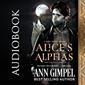 Alice's Alphas: Wolf Clan Shifters, Book 1 | Ann Gimpel