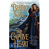 The Captive Heart (Border Chronicles) ~ Bertrice Small