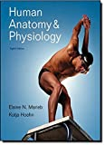 img - for Human Anatomy and Physiology with Interactive Physiology 10-System Suite, 8th Edition by Elaine N. Marieb (2010-01-10) book / textbook / text book