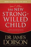 img - for The New Strong-Willed Child by James C. Dobson (Mar 20 2007) book / textbook / text book