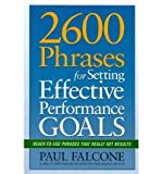 img - for [(2600 Phrases for Setting Effective Performance Goals: Ready-to-Use Phrases That Really Get Results )] [Author: Paul Falcone] [Jan-2012] book / textbook / text book