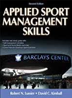 Applied Sport Management Skills, 2nd Edition