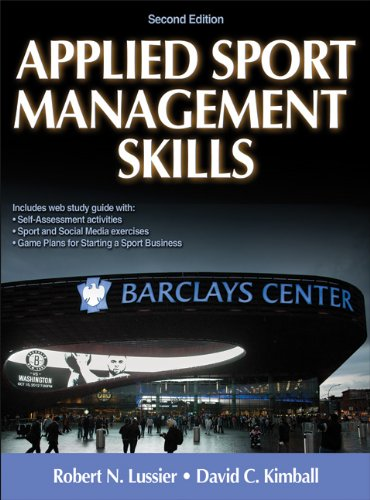 Applied Sport Management Skills-2nd Edition With Web Study Guide PDF
