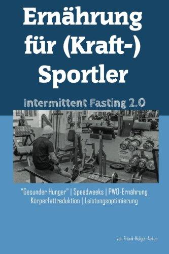 ernahrung-fur-kraft-sportler-intermittent-fasting-20