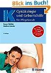 Gynäkologie und Geburtshilfe für Pfle...