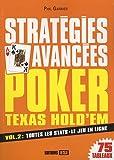 Stratégies avancées Poker Texas Hold'em : Volume 2, Toutes les stats, le jeu en ligne