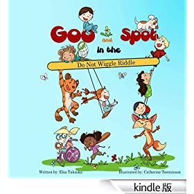 Goo and Spot in the Do Not Wiggle Riddle (English Edition)