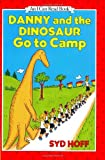 Danny and the Dinosaur Go to Camp (I Can Read Book 1) (006026439X) by Hoff, Syd