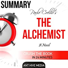 Summary: Paulo Coelho's 'The Alchemist' Audiobook by  Ant Hive Media Narrated by Harry Roger Williams, III