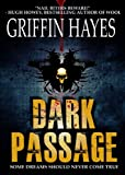 Dark Passage (A Horror Thriller)