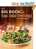 The Big Book of Raw Salad Dressings (English Edition)