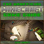 Minecraft Pocket Edition Game Guide | Josh Abbott