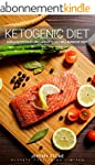 Ketogenic Diet: How A Nutritious Low...