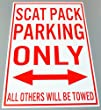 METAL STREET SIGN Scat Pack PARKING O…