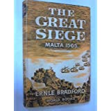 THE GREAT SIEGE.by Ernle. Bradford