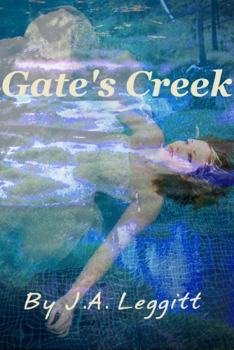 Book: Gate's Creek by J.A. Leggitt