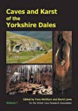img - for Caves and Karst of the Yorkshire Dales: Volume 1 book / textbook / text book