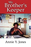 My Brother's Keeper (1425908055) by Jones, Annie