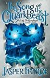 Jasper Fforde The Song of the Quarkbeast (Last Dragonslaye Book 2)