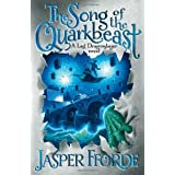 "Song of the Quarkbeast (Dragonslayer Trilogy)von ""Jasper Fforde"""
