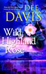Wild Highland Rose (Time After Time S...