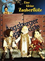 Augsburger Puppenkiste - Eine kleine Zauberfl�te