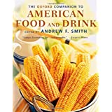 The Oxford Companion to American Food and Drink (Oxford Companions)by Andrew F. Smith