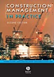 Construction Management in Practice (0632064021) by Fellows, Richard F.