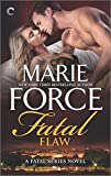 Fatal Flaw: Fatal Flaw Epilogue (The Fatal Series)
