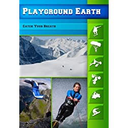 Playground Earth Catch Your Breath