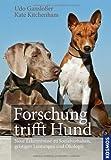 Forschung trifft Hund: Neue Erkenntnisse zu Sozialverhalten, geistigen Leistungen und Ökologie